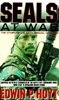 SEALs at War The Story of US Navy Special Warfare from the Frogmen to the SEALs