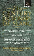 21st Century Dictionary of Slang (21st Century Reference) Cover