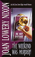 The Weekend Was Murder