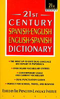 21st Century Spanish English English Spanish Dictionary