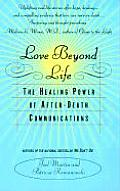 Love Beyond Life The Healing Power Of