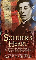Soldier's Heart: Being the Story of the Enlistment and Due Service of the Boy Charley Goddard in the First Minnesota Volunteers (Laurel Leaf Books)