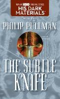The Subtle Knife: His Dark Materials, Book 2 (His Dark Materials #02) Cover