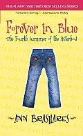 Forever In Blue The Fourth Summer Of The
