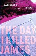 Day I Killed James