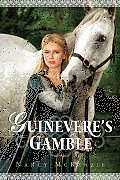 Chrysalis Queen Quartet #02: Guinevere's Gamble Cover