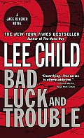 Bad Luck and Trouble (Jack Reacher Novels) Cover