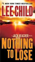 Nothing to Lose (Jack Reacher Novels) Cover