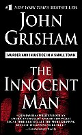 The Innocent Man: Murder and Injustice in a Small Town Cover