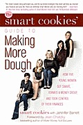 The Smart Cookies' Guide to Making More Dough and Getting Out of Debt Cover