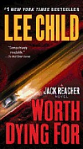 Worth Dying for: A Reacher Novel Cover