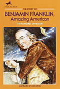 Story of Benjamin Franklin Amazing American