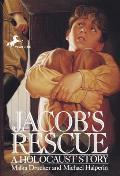 Jacobs Rescue A Holocaust Story