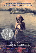 Lily's Crossing (Yearling Newbery) Cover