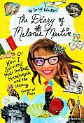Diary of Melanie Martin Or How I Survived Matt the Brat Michelangelo & the Leaning Tower of Pizza
