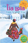 How Tia Lola Came To Stay (02 Edition)