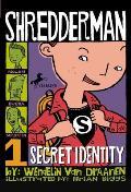 Shredderman 01 Secret Identity
