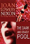 Dark & Deadly Pool