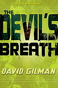 The Devil's Breath (Danger Zone)