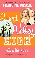 Sweet Valley High 01 Double Love