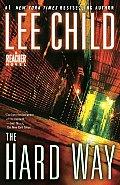 Hard Way A Reacher Novel