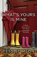 What's Yours Is Mine: A Novel about Sisters Who Share Just a Little Too Much Cover