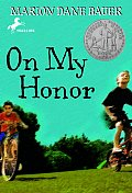 On My Honor (Yearling Newbery)