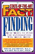 State Of The Art Fact Finding New Ways to Find the Information You Need Now