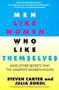 Men Like Women Who Like Themselves: And Other Secrets That the Smartest Women Know Cover