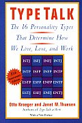 Type Talk: The 16 Personality Types That Determine How We Live, Love, and Work Cover