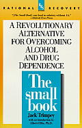 Small Book A Revolutionary Approach To O