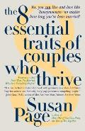 8 Essential Traits Of Couples Who Thrive