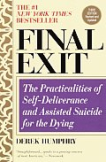 Final Exit 2nd Edition The Practicalities Of Sel
