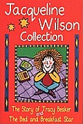 Jacqueline Wilson Collection The Story Of Tracy Beaker & The Bed & Breakfast Star