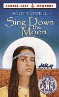 Sing Down the Moon (Laurel-Leaf Historical Fiction) Cover