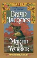 Redwall 06 Martin The Warrior