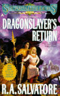 Dragonslayer's Return (Spearwielder's Tale) by R A Salvatore