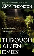 Through Alien Eyes by Amy Thomson