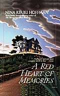 A Red Heart Of Memories by Nina Kiriki Hoffman