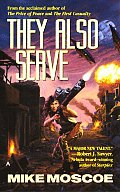 They Also Serve (Jump Universe Novel) by Mike Moscoe