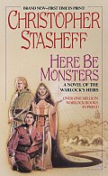 Here Be Monsters by Christophe Stasheff