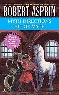 Myth Directions & Hit Or Myth