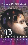 Thirteen Phantasms: And Other Stories Cover