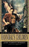Hannibal's Children by John Maddox Roberts