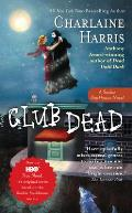 Club Dead: Sookie Stackhouse Novel #3 (Southern Vampire Mysteries) Cover