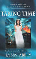 Taking Time by Lynn Abbey