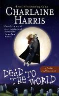 Dead to the World: Sookie Stackhouse Novel #4 (Southern Vampire Series) Cover