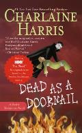 Dead as a Doornail: Sookie Stackhouse Novel #5 (Southern Vampire Series)