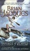 Flying Dutchman 03 Voyage Of Slaves A Tale From The Castaways Of The Flying Dutchman by Brian Jacques