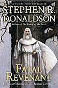 Fatal Revenant The Last Chronicles of Thomas Covenant